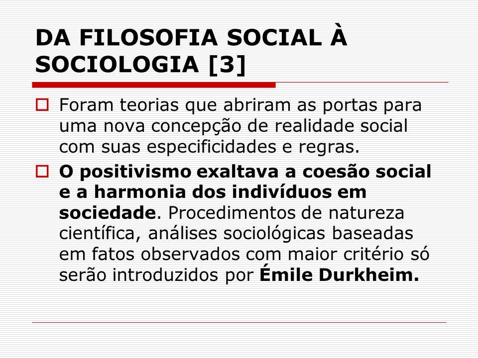 DA FILOSOFIA SOCIAL À SOCIOLOGIA [3]